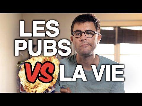 Les pubs vs la vie