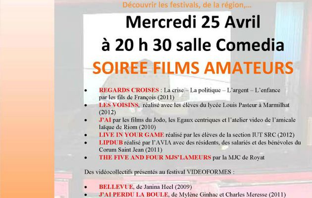 "Soirée ciné-club ""Films amateurs"" au Corum Saint Jean le 25 Avril 2012"