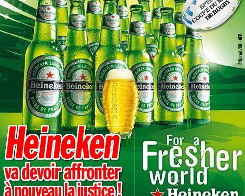 Heineken va devoir affronter à nouveau la justice ! (Mis à jour)