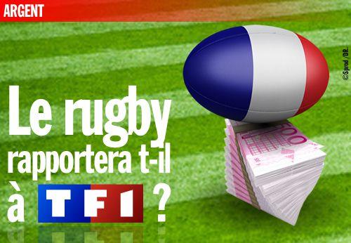 Le rugby rapportera t-il à TF1 ?