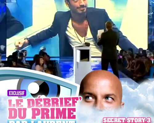 EXCLUSIF / Secret Story 3 : le débrief' du 6ème prime par Laurent !