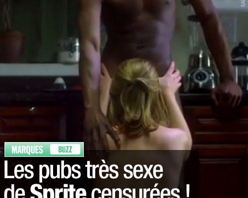 Les pubs très sexe de Sprite censurées ! (Mis à jour)