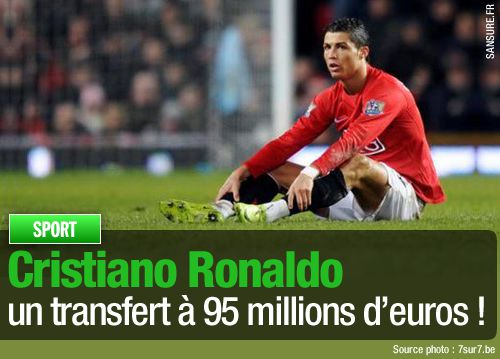 Cristiano Ronaldo un transfert à 95 millions d'euros !
