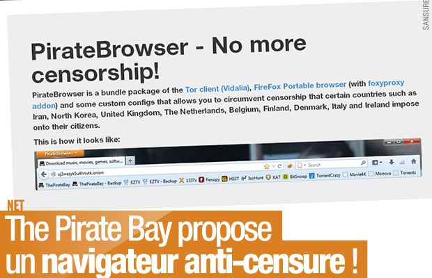 The Pirate Bay propose un navigateur anti-censure ! #censure