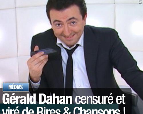 Gérald Dahan censuré et viré de Rires & Chansons !