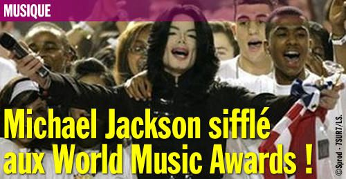 Michael Jackson sifflé aux World Music Awards !