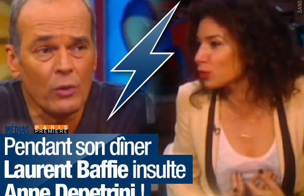 Pendant son dîner Laurent Baffie insulte Anne Depetrini !
