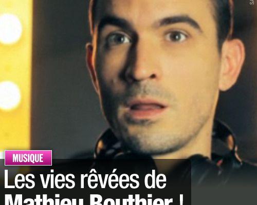 Les vies rêvées de Mathieu Bouthier !