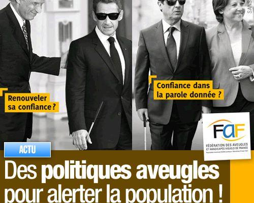 Des politiques aveugles pour alerter la population !