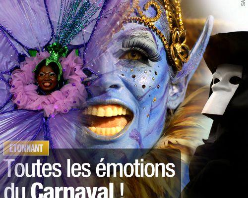 Toutes les émotions du Carnaval !