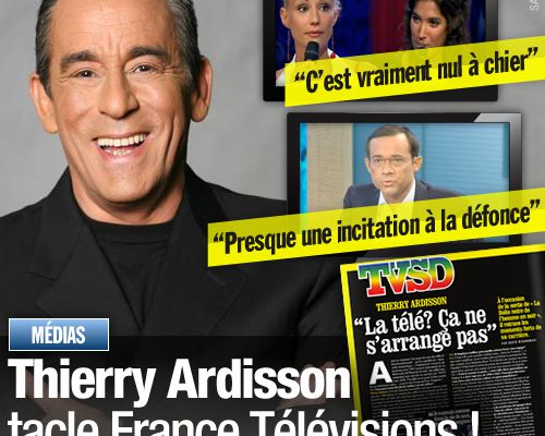 Thierry Ardisson tacle France Télévisions !