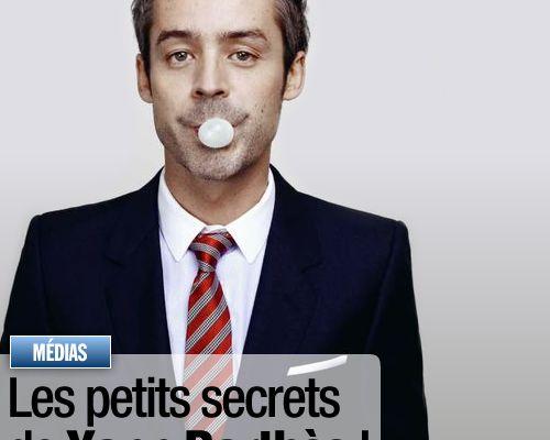 Les petits secrets de Yann Barthès !