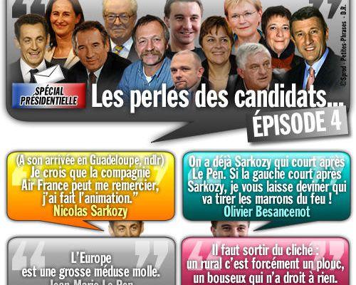 SPÉCIAL PRÉSIDENTIELLE / Les perles des candidats... Épisode 4