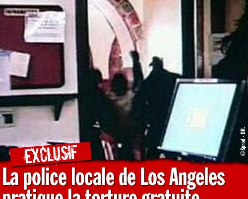 EXCLU : La police de Los Angeles pratique la torture gratuite...