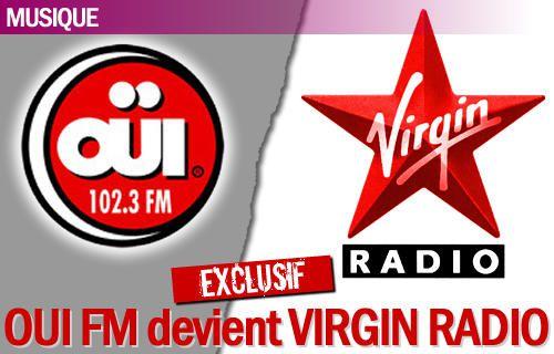 Ouï FM devient Virgin Radio prochainement...