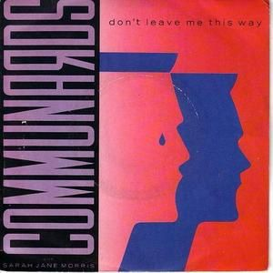Communards / don't leave me this way : année 1986 :)