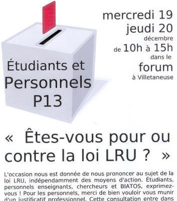 Pour ou contre la LRU ? Les étudiants et personnels de Paris 13 votent les 19 et 20/12/2007