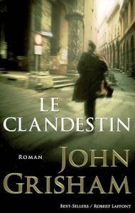 Le clandestin - John Grisham