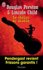 Le violon du diable - Douglas Preston & Lincoln Child