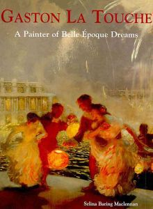 Gaston La Touche, a painter of Belle Epoque Dreams
