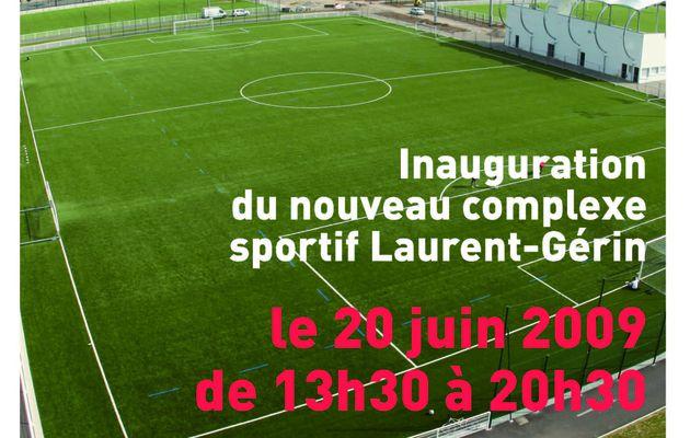 Inauguration du nouveau stade Laurent-Gérin