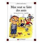 Max veut se faire des amis - Dominique de Saint Mars et Serge Bloch