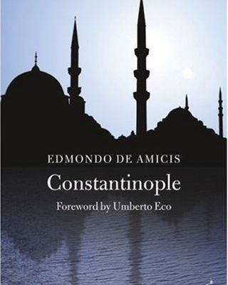 Une description d'İstanbul d'Edmondo de Amicis.Constantinople