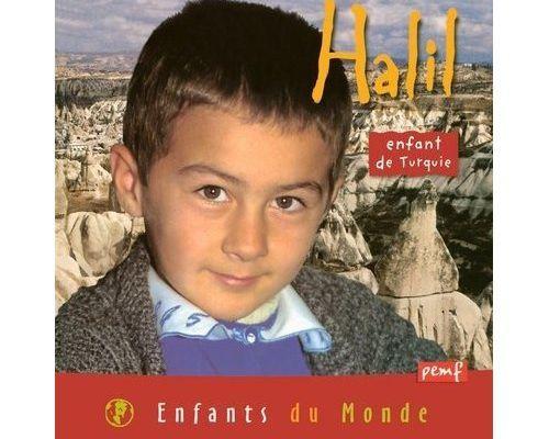 Halil, enfant de Turquie,un bouquin pour vos petits..