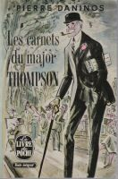 Les carnets du Major Thompson de Pierre Daninos
