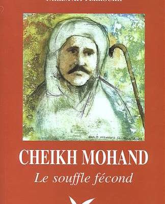 CHEIKH MOHAND Le souffle fécond