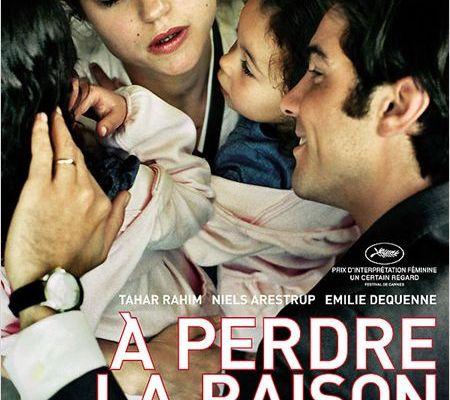 le 08 oct 2012 / film : à perdre la raison