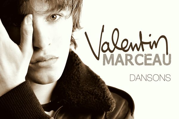 Valentin Marceau, on danse ?