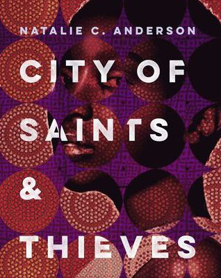 Download / Read Online City of Saints & Thieves by Natalie C