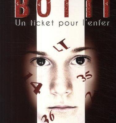 Un ticket pour l'enfer - Laurent Botti