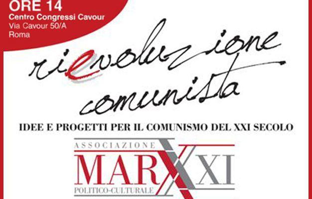 Naissance de l'association « Marx 21 »: premier pas vers la relance de la recherche théorique marxiste en Italie, et vers la reconstruction du PCI