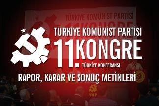 XI ème Congrès du Parti communiste turc (TKP): « Construire l'alternative socialiste contre le pouvoir réactionnaire »