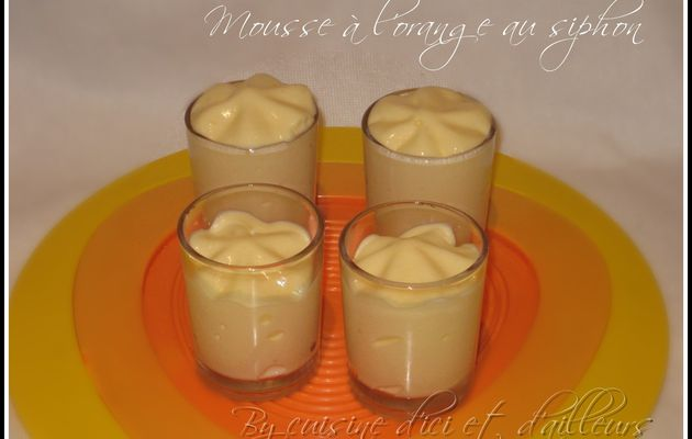 Mousse légère à l'orange (au siphon)