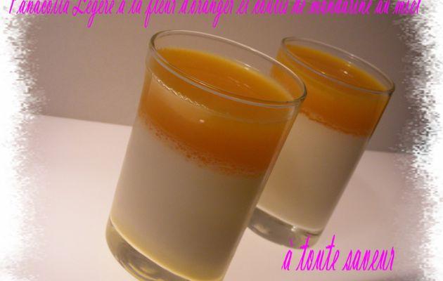 Pannacotta légère à la fleur d'oranger et coulis de mandarines au miel