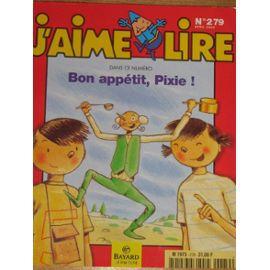 Bon appétit, Pixie (J'aime lire n° 279)