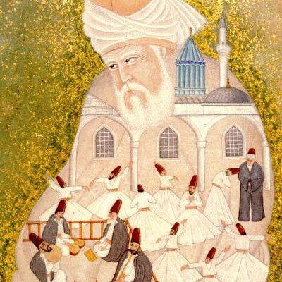 Mevlânâ Celaleddin-i Rumi,soufisme en Turquie.