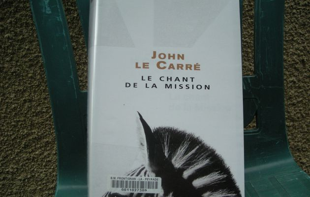 Le chant de la mission de John Le Carré