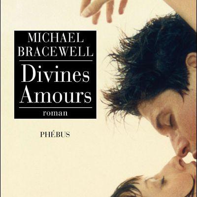 Divines amours - Michael Bracewell