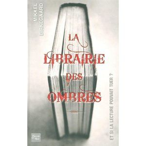 La librairie des ombres / Mikkel Birkegaard