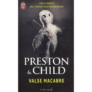 Valse Macabre / Preston & Child