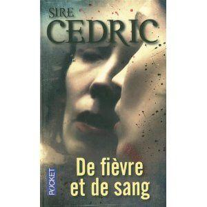 De fièvre et de sang / Sir Cédric