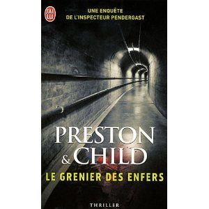 Le Grenier des Enfers / Preston and Child