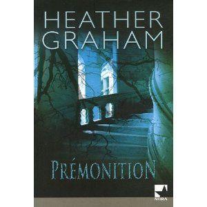 Prémonition / Heather Graham