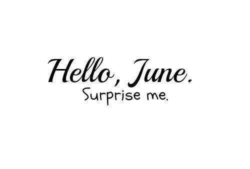 Welcome June