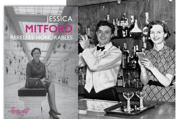 Focus sur Jessica Mitford, Rebelles honorables