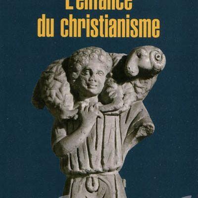 L'enfance du christianisme: une bibliographie